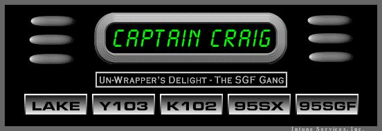 Captain Craig's Radio Archive - Click On A Button To Listen!
